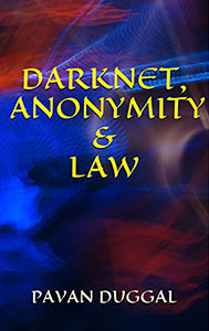 Darknet, Anonymity & Law