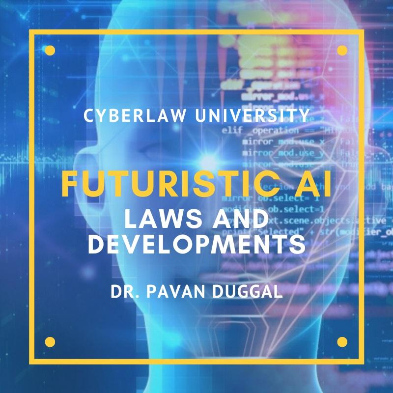 Futuristic AI Laws And Developments