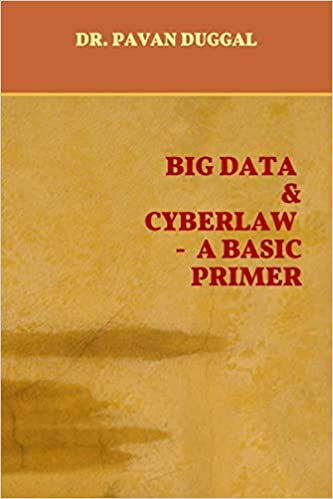 Big Data & Cyberlaw – A Basic Primer (Paperback)