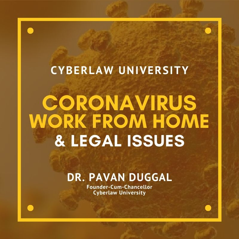CORONAVIRUS, WORK FROM HOME & LEGAL ISSUES