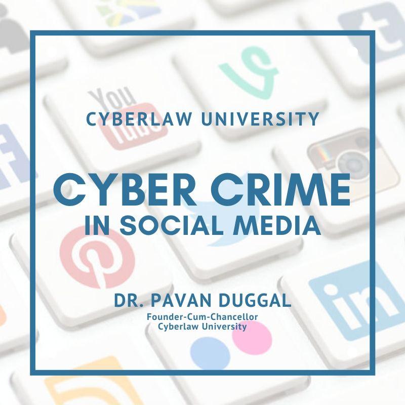 CYBERCRIME IN SOCIAL MEDIA & LAW