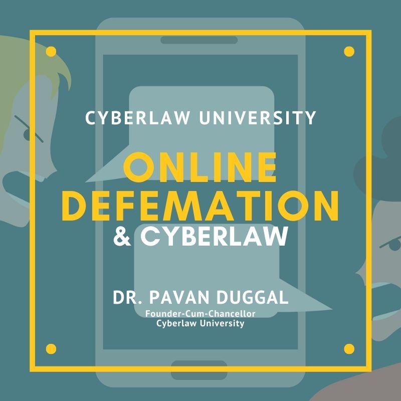 ONLINE DEFAMATION & CYBERLAW