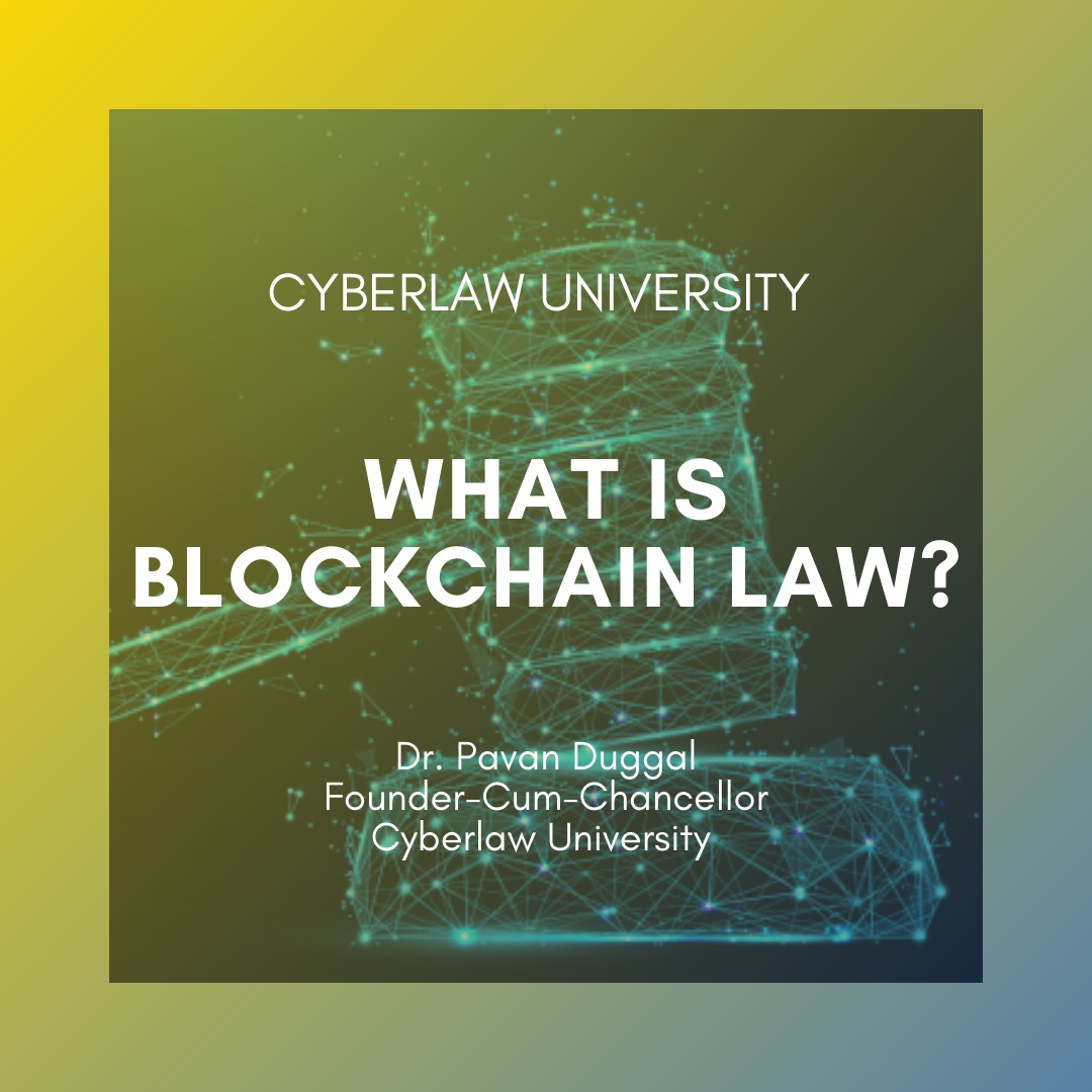 WHAT IS BLOCKCHAIN LAW ?