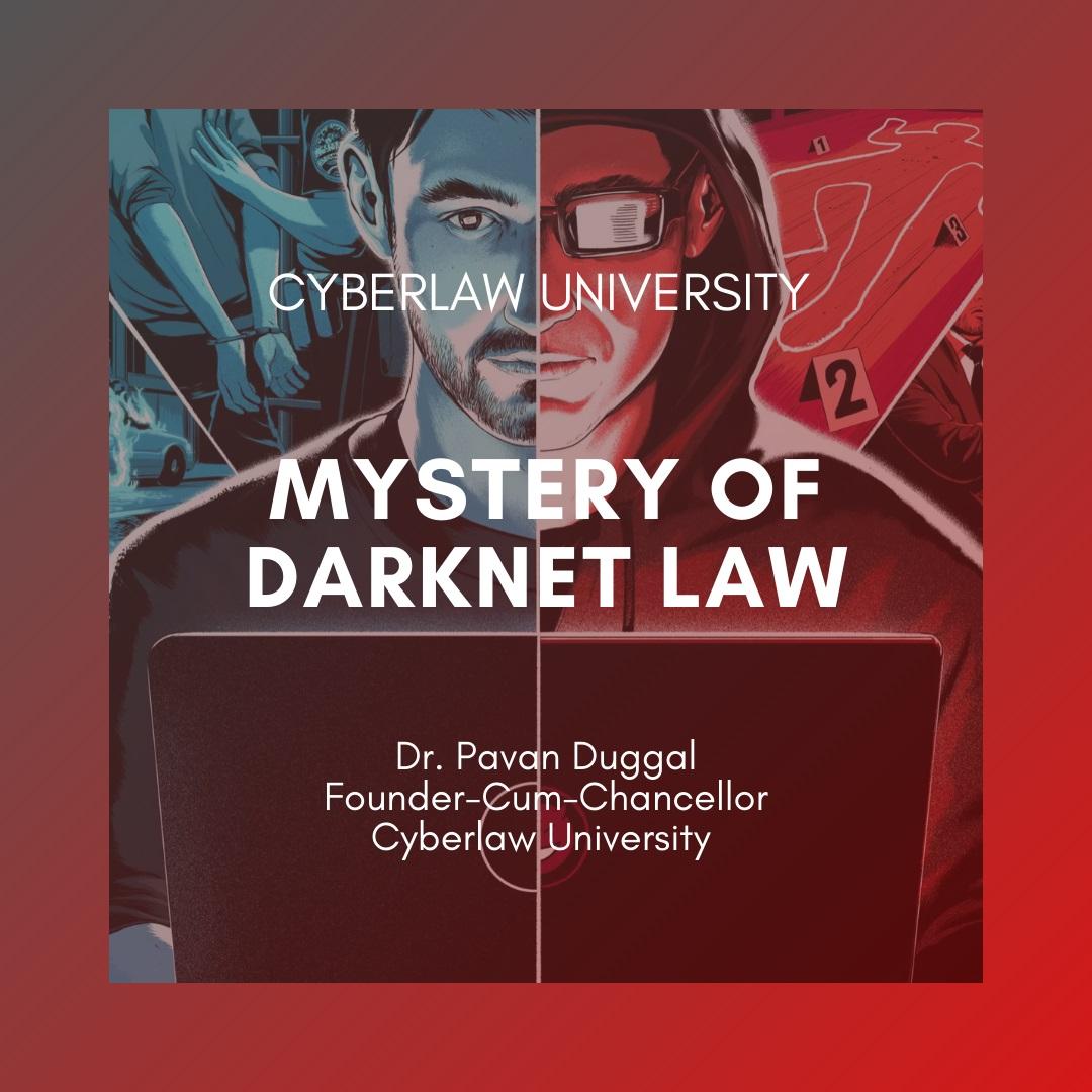 MYSTERY OF DARKNET LAW