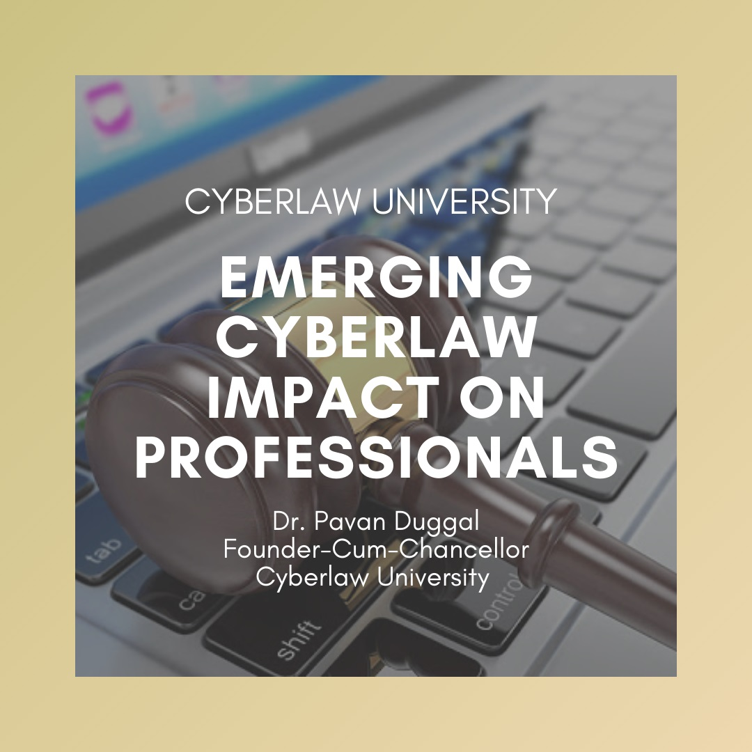 EMERGING TRENDS IN CYBERLAW BY CYBERLAW EXPERT