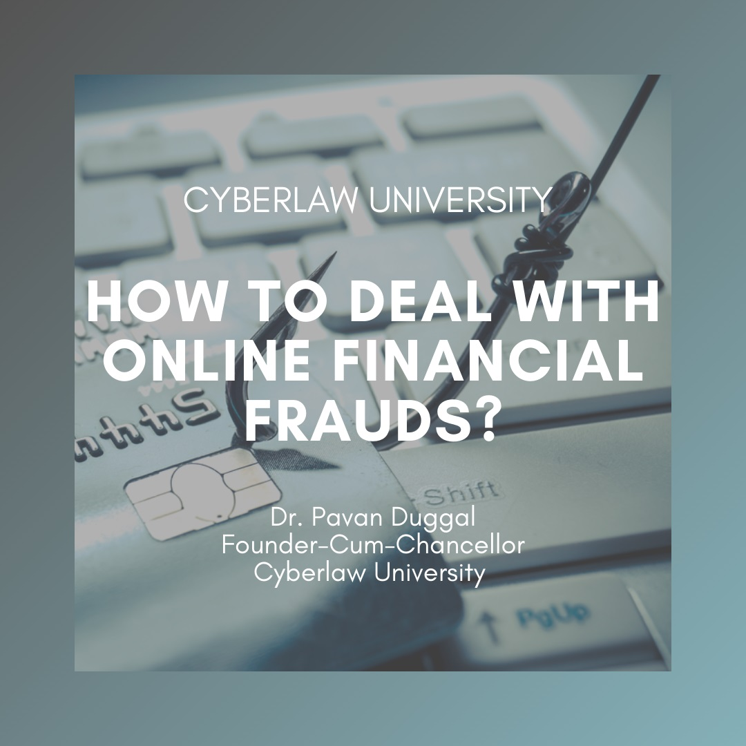 HOW TO DEAL WITH ONLINE FINANCIAL FRAUDS?