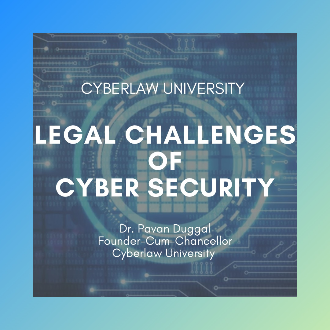 LEGAL CHALLENGES OF CYBER SECURITY