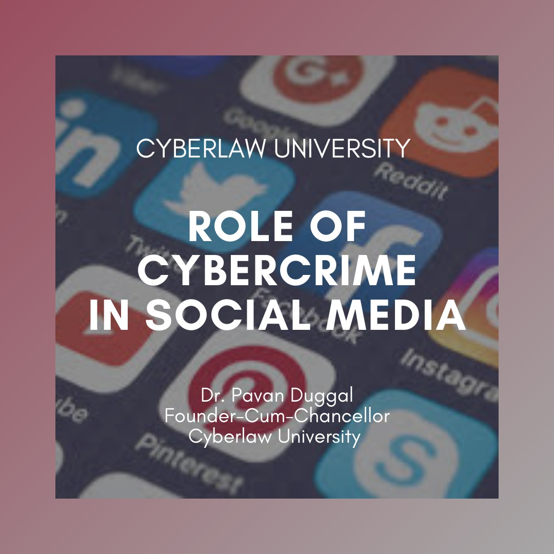 ROLE OF CYBERCRIME IN SOCIAL MEDIA