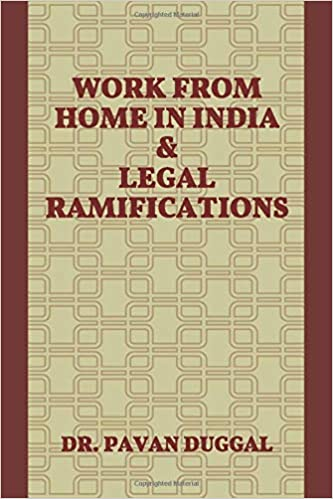 WORK FROM HOME IN INDIA & LEGAL RAMIFICATIONS (Paperback)