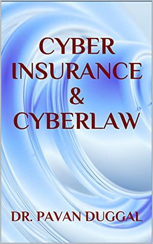 CYBER INSURANCE & CYBERLAW